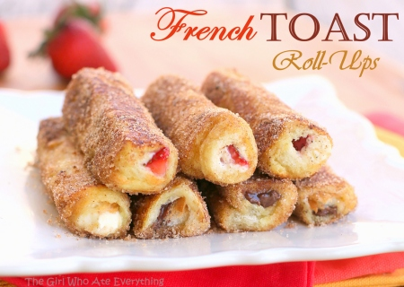 French Toast Roll-ups | The Girl Who Ate Everything